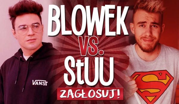 Blowek vs Stuu! – głosowanie