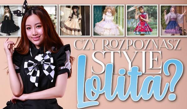 Czy rozpoznasz wszystkie style lolita?