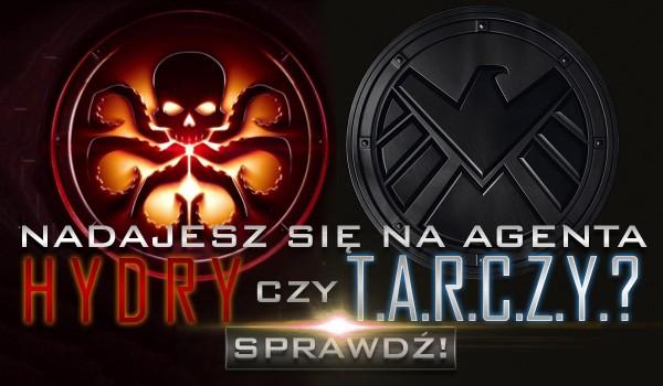 Nadajesz się na agenta Tarczy czy Hydry?