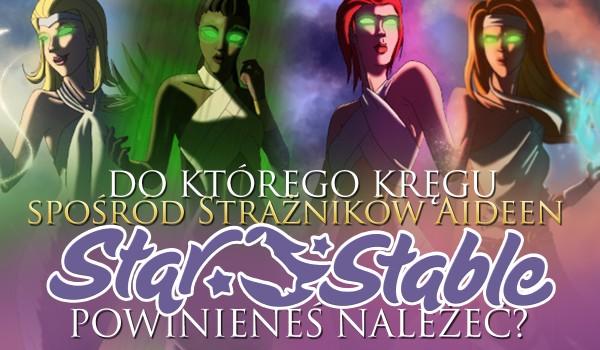 """Do którego Kręgu spośród Strażników Aideen ze """"Star Stable"""" powinieneś należeć?"""