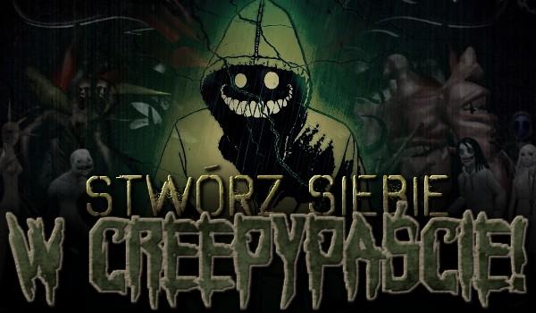 Stwórz siebie w Creepypaście!