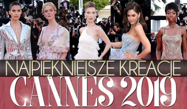 Najpiękniejsze kreacje Cannes 2019