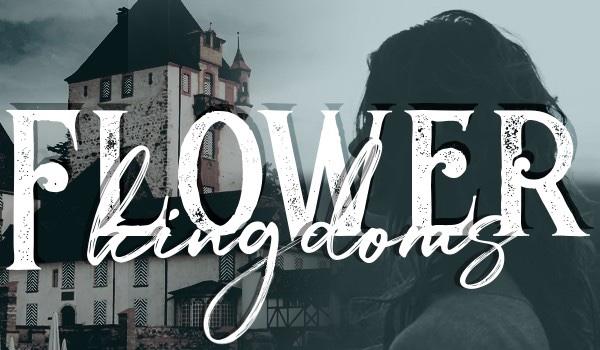 Flower Kingdoms ~prolog