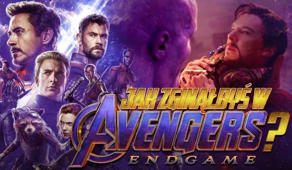 """Jak zginąłbyś w """"Avengers: Endgame""""?"""