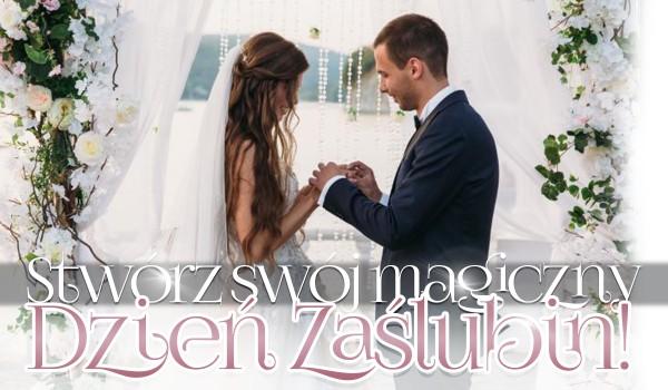 O śnie ślubnym i ślubnym doradcy – stwórz swój magiczny dzień zaślubin!