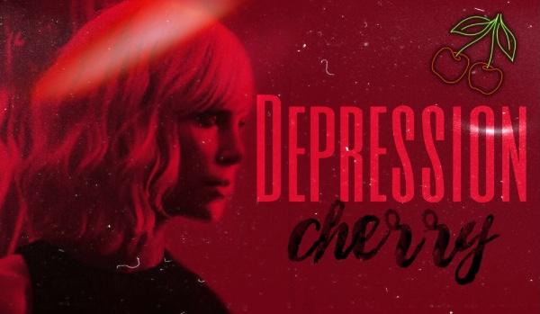 Depression cherry 🍒