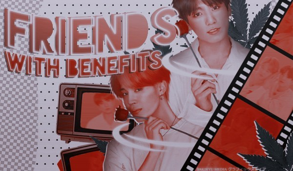 Friends With Benefits — #1