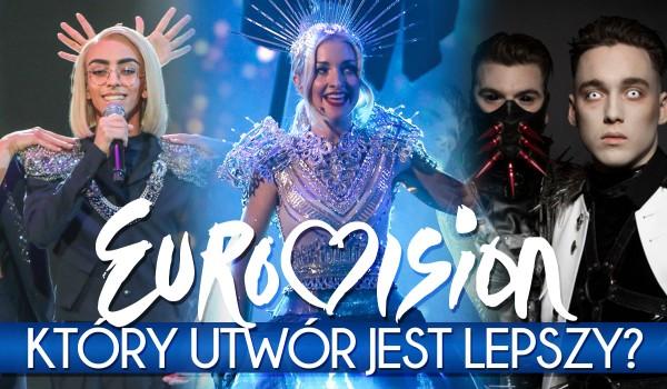 Eurowizja 2019 – który utwór jest lepszy?