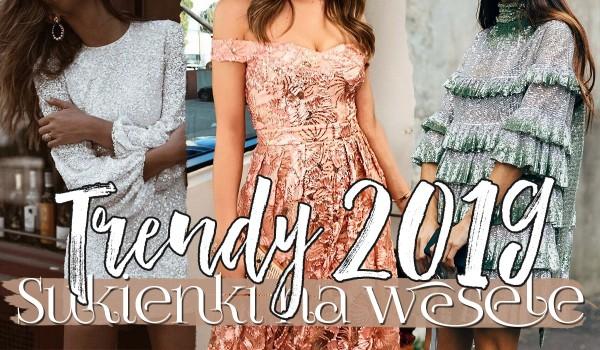 Trendy wiosna/lato 2019: Sukienki na wesele.