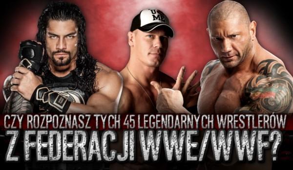 Czy rozpoznasz tych 45 legendarnych wrestlerów z federacji WWE/WWF?