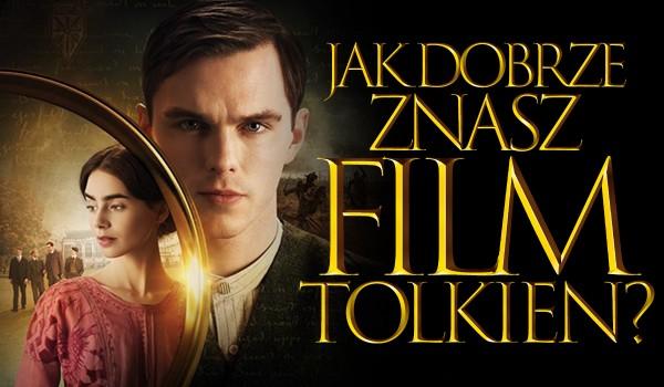 """Jak dobrze znasz film """"Tolkien""""?"""