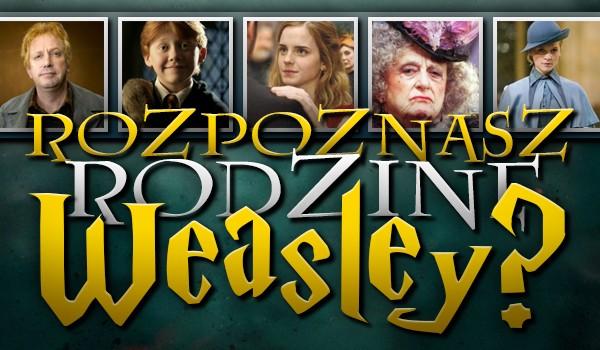 Rozpoznasz rodzinę Weasley?