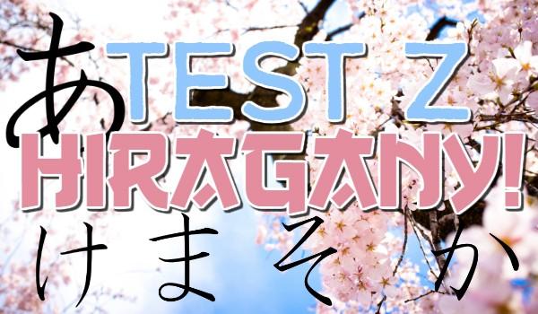 Test z hiragany!