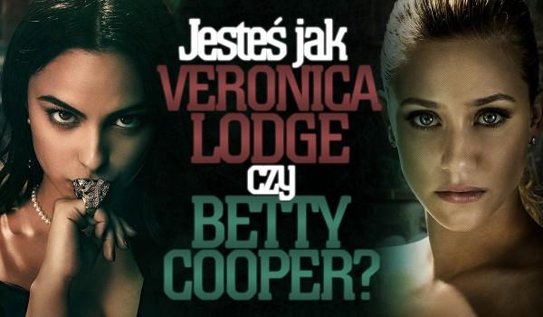 """Jesteś bardziej jak Veronica Lodge czy Betty Cooper z """"Riverdale""""?"""
