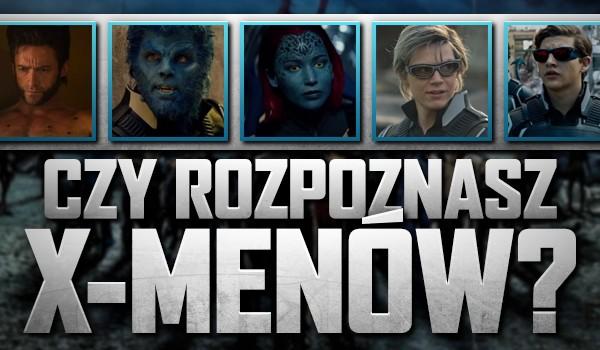 Czy rozpoznasz wszystkich X-Menów?
