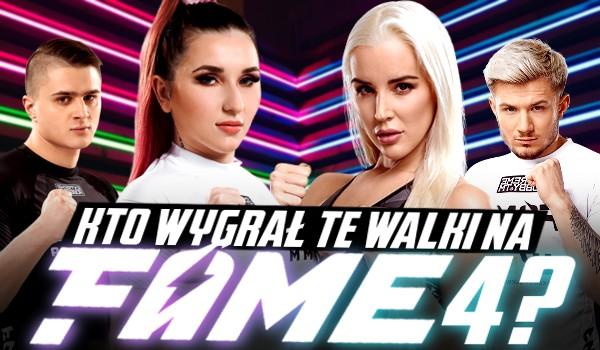 """Kto wygrał te walki na """"Fame MMA 4""""?"""