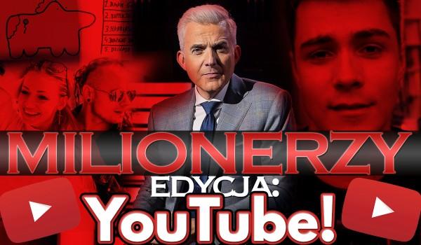 """""""Milionerzy"""" – YouTube!"""