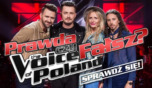 PRAWDA czy FAŁSZ? – The Voice of Poland