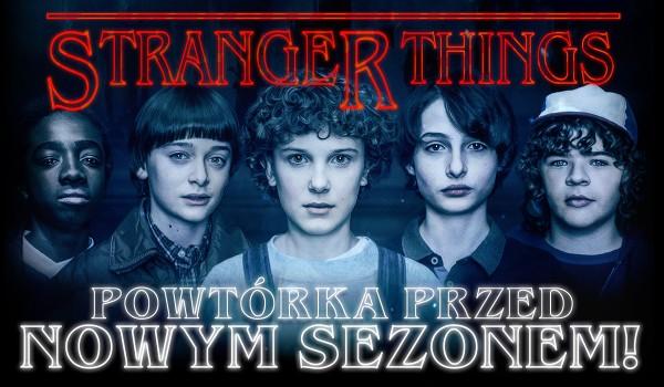 """Jak dobrze pamiętasz wydarzenia z pierwszego i drugiego sezonu """"Stranger Things""""? Powtórka przed nowym sezonem!"""