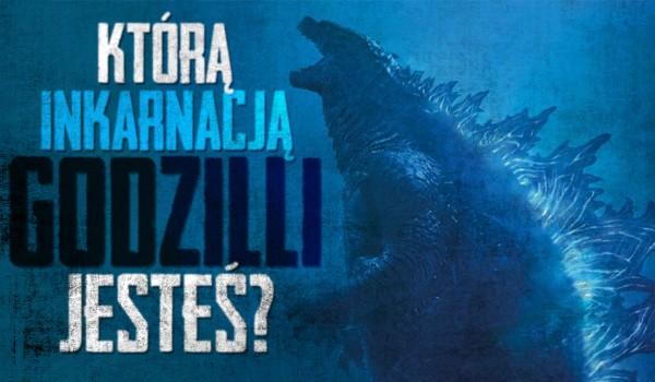 Którą inkarnacją Godzilli jesteś?