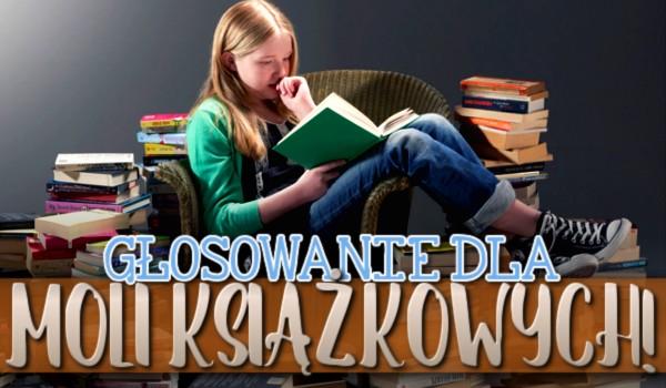 Głosowanie dla moli książkowych!