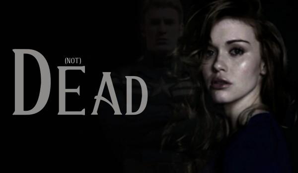 (not) Dead — Prologue —