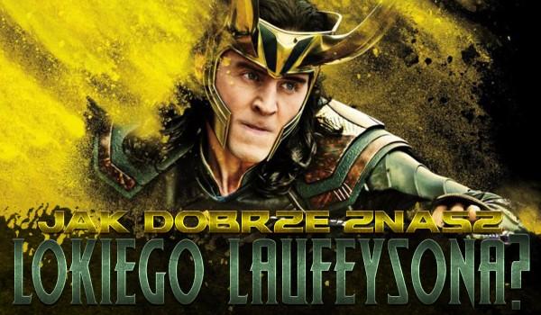 Jak dobrze znasz Lokiego Laufeysona?