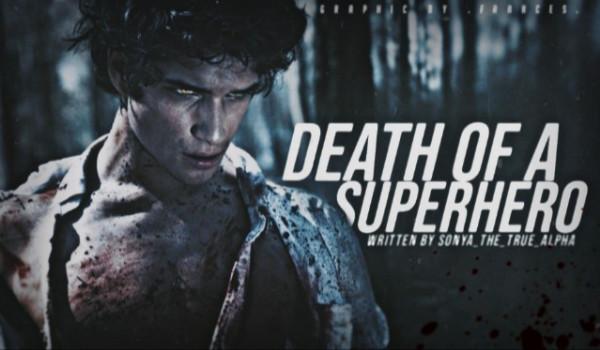 DEATH OF A SUPERHERO — one shot