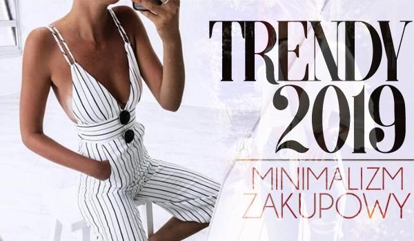 Trendy 2019: Minimalizm zakupowy. Jaki jeden trend będziesz nosić tego lata? Na podstawie zdjęć, które wybierzesz!