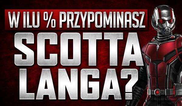 W ilu % przypominasz Scotta Langa?