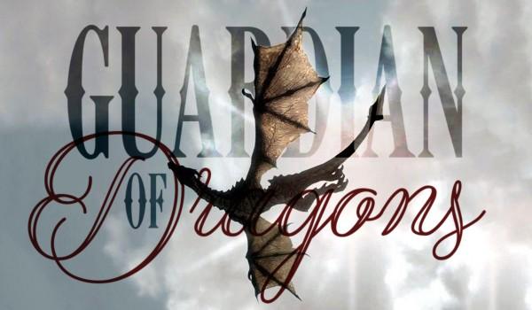 Guardian of dragons – prolog