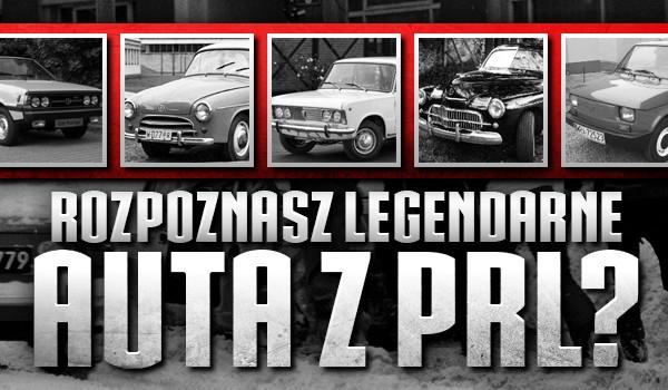 Czy znasz legendarne auta z PRLu?