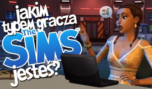 """Jakim typem gracza w """"The Sims"""" jesteś?"""