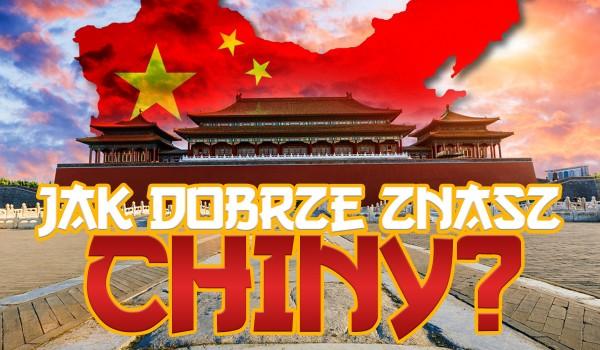 Ile wiesz o Chinach?