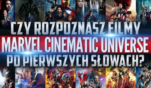 """Czy rozpoznasz filmy """"Marvel Cinematic Universe"""" po pierwszych słowach?"""