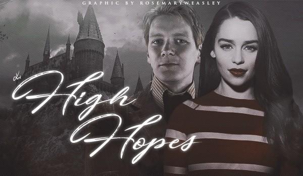 High Hopes – Rozdział 1