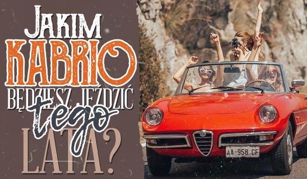 Wybierz swój miesiąc urodzenia i przekonaj się, jakim kabrioletem będziesz podróżować podczas tegorocznego lata!