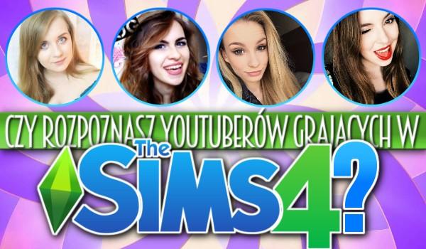 Czy rozpoznasz YouTuberów grających w The Sims 4?