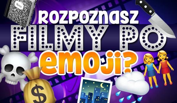 Czy rozpoznasz filmy po emoji?