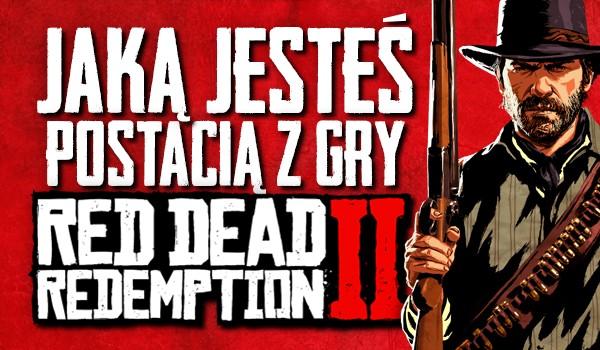 """Jaką postacią z gry """"Red Dead Redemption 2"""" jesteś?"""