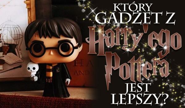 """Który gadżet o tematyce """"Harry Potter"""" jest lepszy?"""