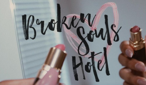 broken souls hotel