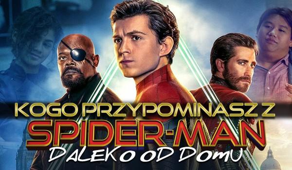 """Którą postać z filmu """"Spider-Man: Daleko od domu"""" przypominasz?"""