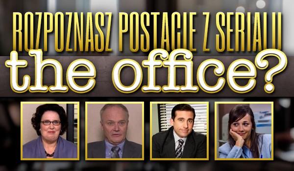 """Czy rozpoznasz postacie z serialu """"The Office""""?"""