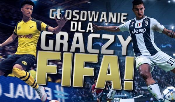 """Głosowanie tylko dla graczy """"FIFA""""!"""