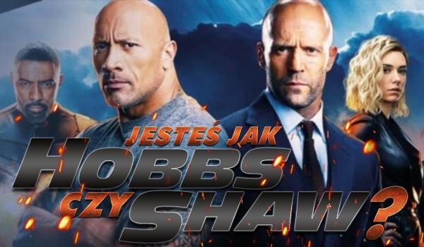 """Jesteś bardziej jak Hobbs czy Shaw z """"Szybcy i wściekli""""?"""