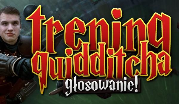 Trening quidditcha – głosowanie!
