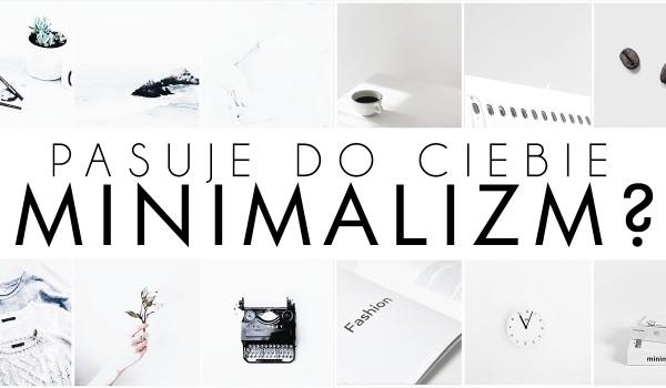 Horoskopquiz: Czy minimalizm do Ciebie pasuje?
