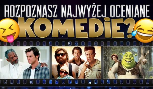 Czy rozpoznasz najwyżej oceniane komedie?