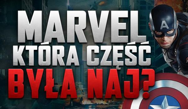 Która część była naj…? – Marvel!